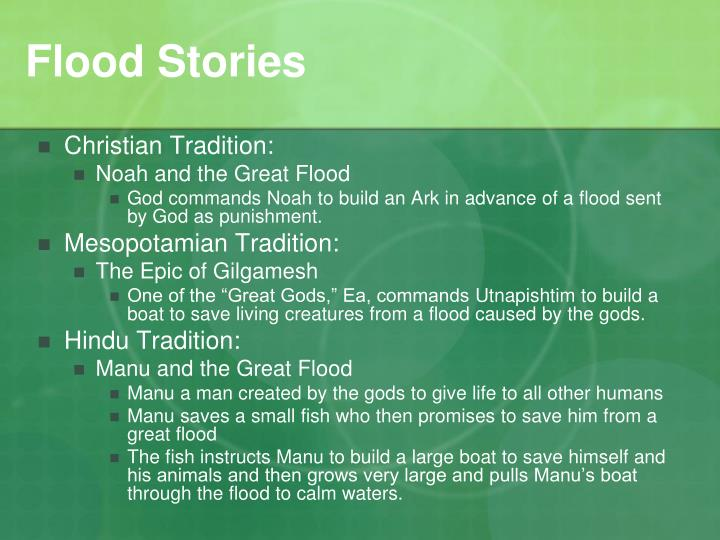 flood stories (newser) - a great flood at the dawn of chinese civilization was said to have swept away settlements, the water rising so high that it overran heaven itself it was the sage king yu who tamed the.
