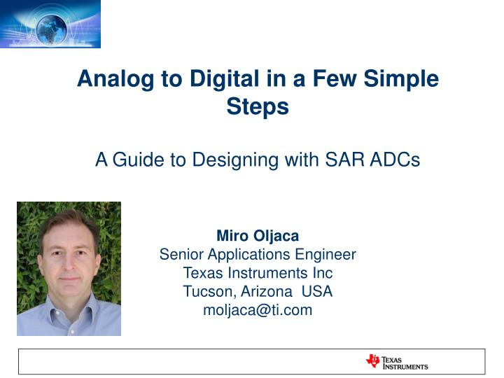 Analog to Digital in a Few Simple Steps