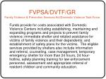 fvpsa dvtf gr family violence prevention services act domestic violence task force
