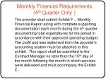 monthly financial requirements 4 th quarter only