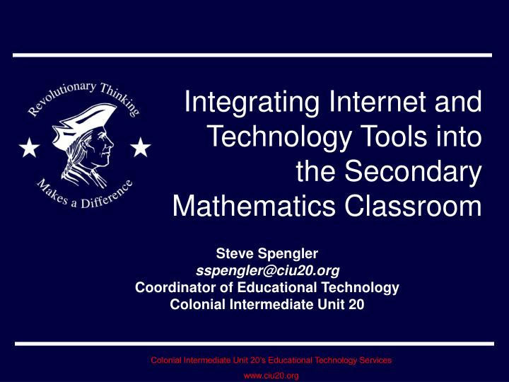 integrating internet and technology tools into the secondary mathematics classroom n.