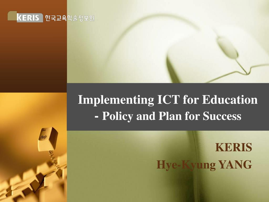implementing ict for education policy and plan for success l.