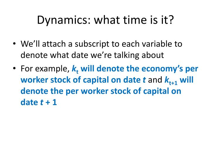 Dynamics: what time is it?