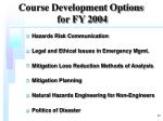 course development options for fy 2004