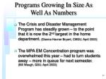 programs growing in size as well as numbers