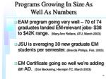 programs growing in size as well as numbers18