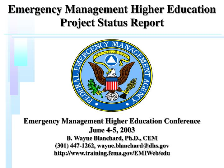 Emergency Management Higher Education Project Status Report