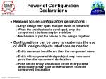 power of configuration declarations