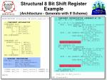 structural 8 bit shift register example architecture generate with if scheme