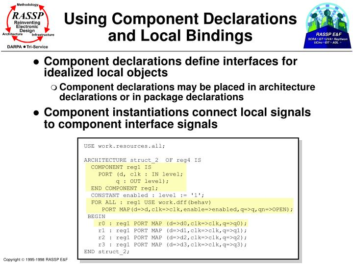 Using Component Declarations and Local Bindings