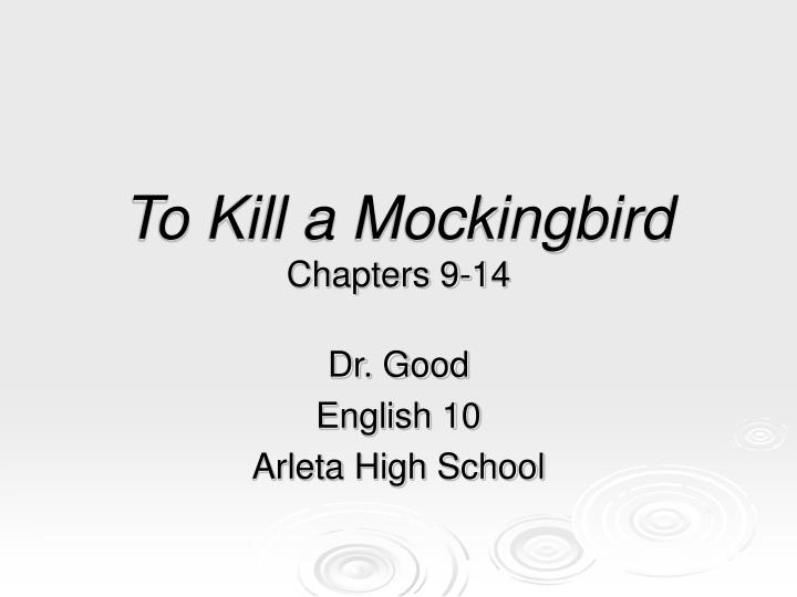 Ppt To Kill A Mockingbird Chapters 9 14 Powerpoint Presentation