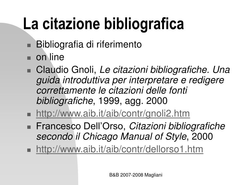 Ppt Elementi Di Bibliografia 4 La Citazione Bibliografica