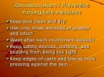 decubitus ulcers preventive nursing care measures
