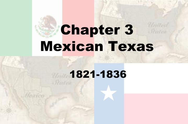 chapter 3 mexican texas n.