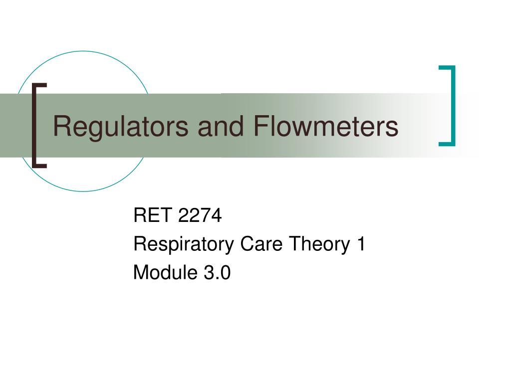 regulators and flowmeters l.