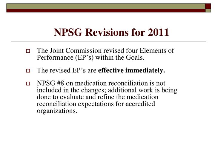 NPSG Revisions for 2011