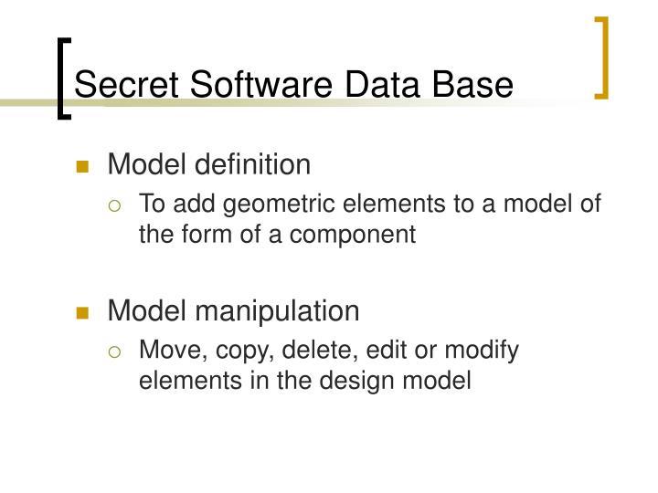 Secret Software Data Base