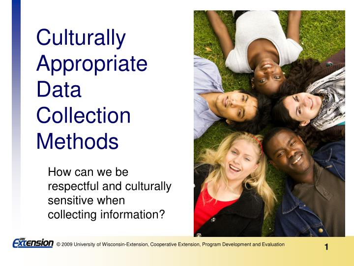 culturally appropriate data collection methods n.