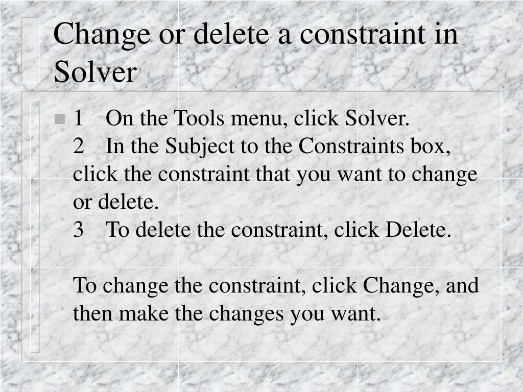 Change or delete a constraint in Solver