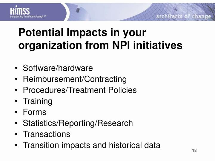 Potential Impacts in your organization from NPI initiatives