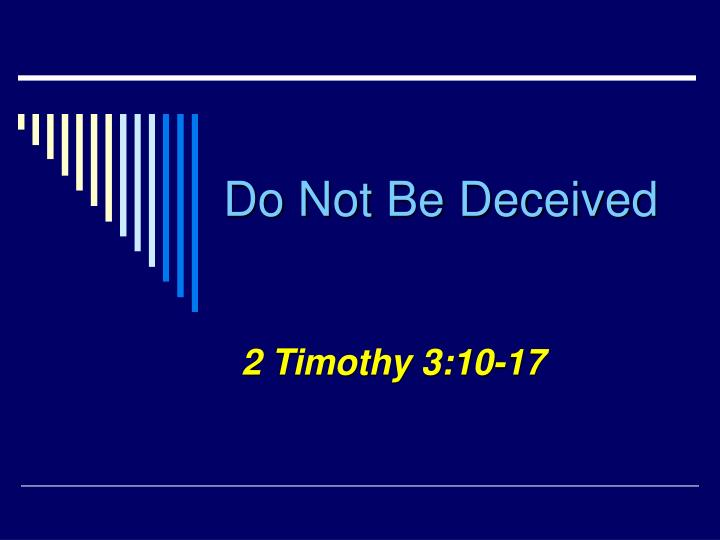 do not be deceived n.