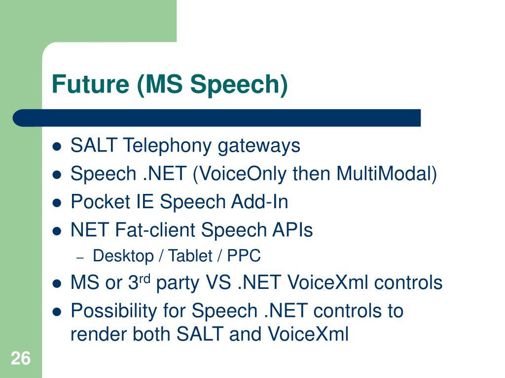 Future (MS Speech)