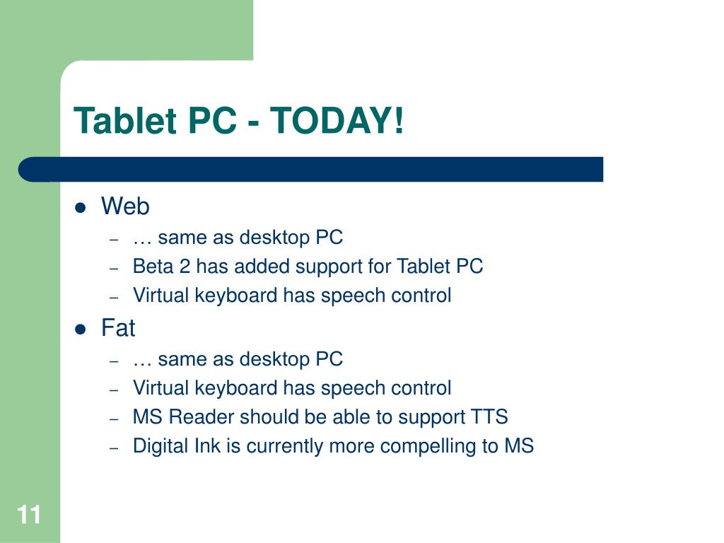 Tablet PC - TODAY!