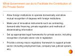 what government can do to facilitate the contribution of the private sector1