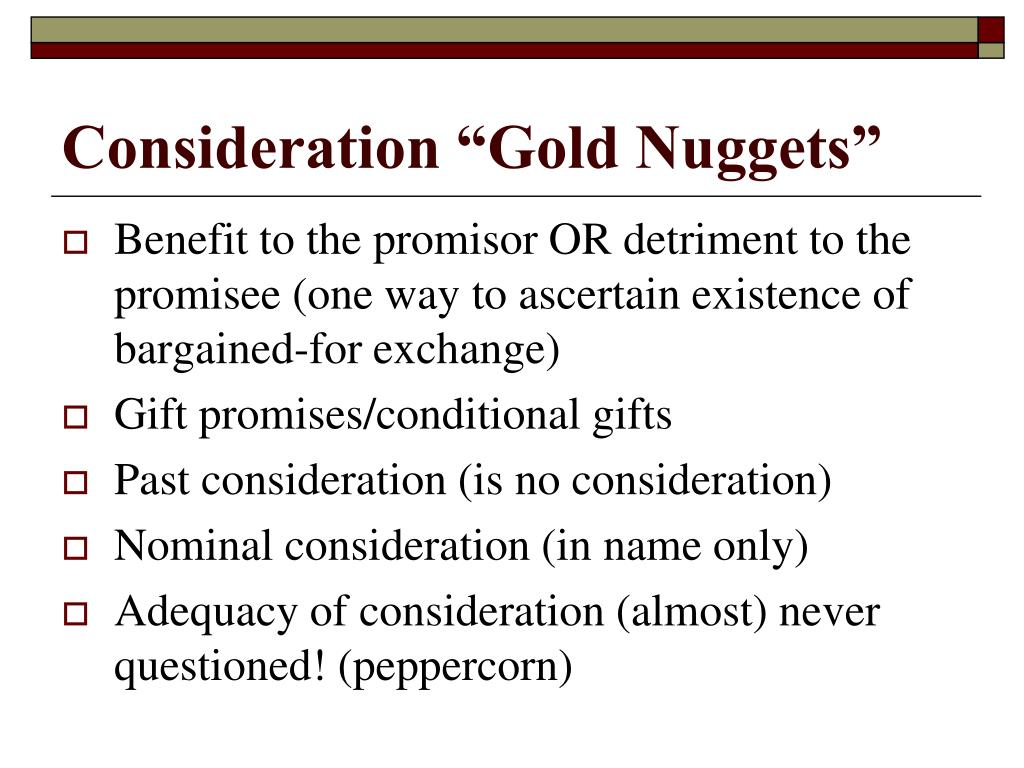 "Consideration ""Gold Nuggets"""