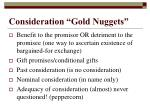 consideration gold nuggets