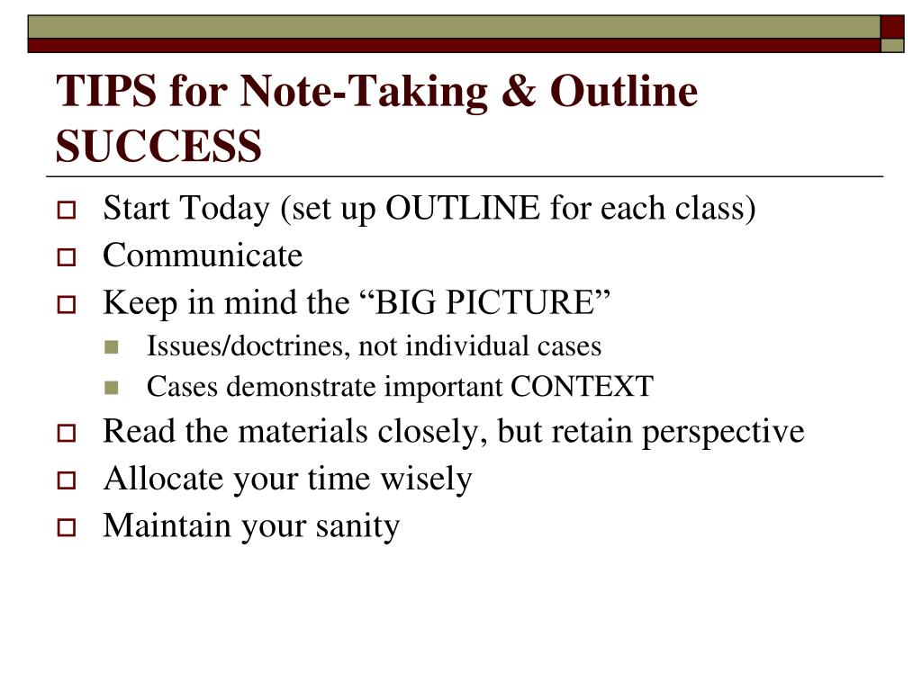 TIPS for Note-Taking & Outline SUCCESS