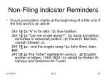 non filing indicator reminders