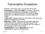 transcription exceptions