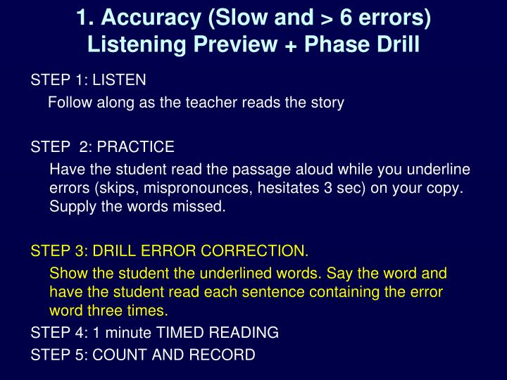 1. Accuracy (Slow and > 6 errors)