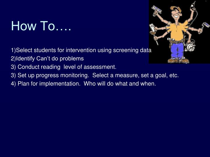 Select students for intervention using screening data