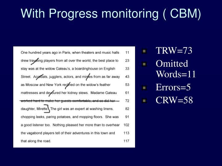 With Progress monitoring ( CBM)