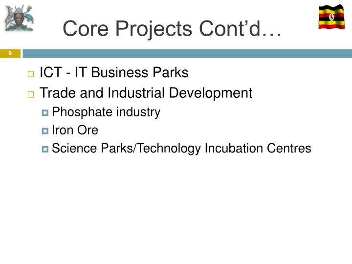 Core Projects Cont'd…