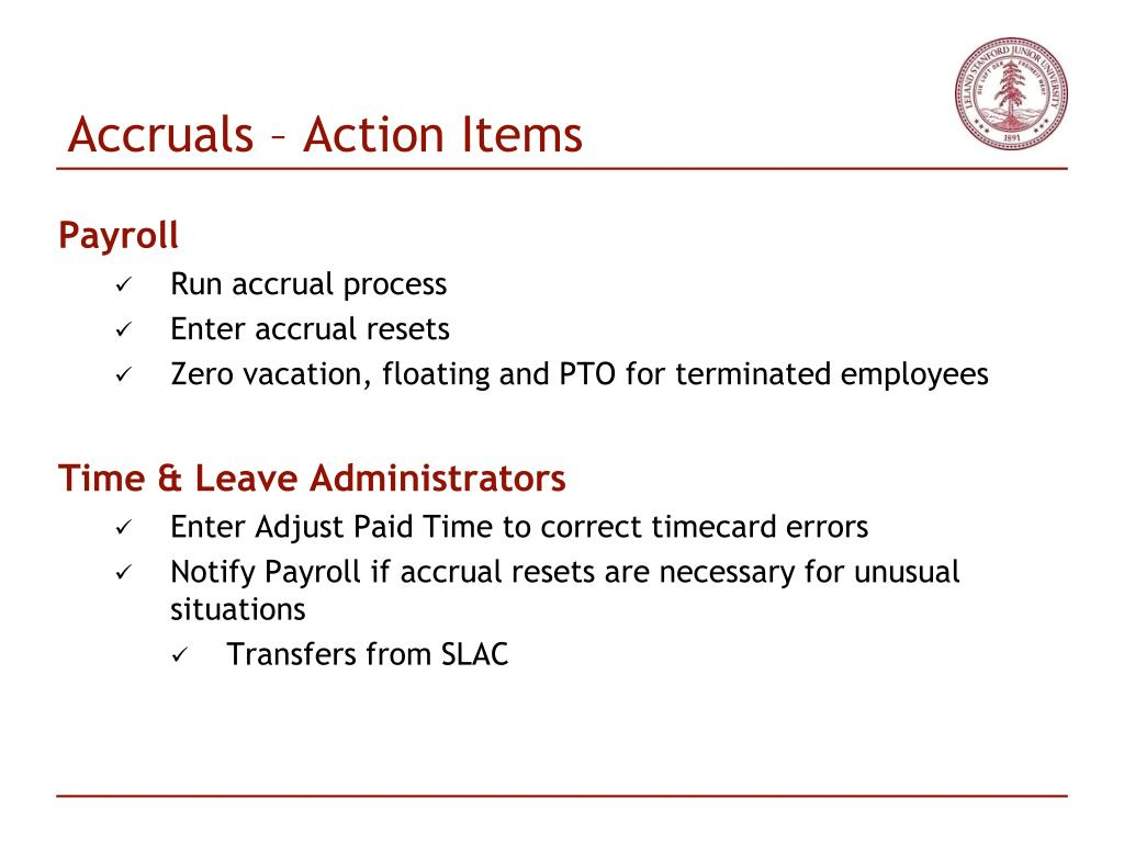 Accruals – Action Items