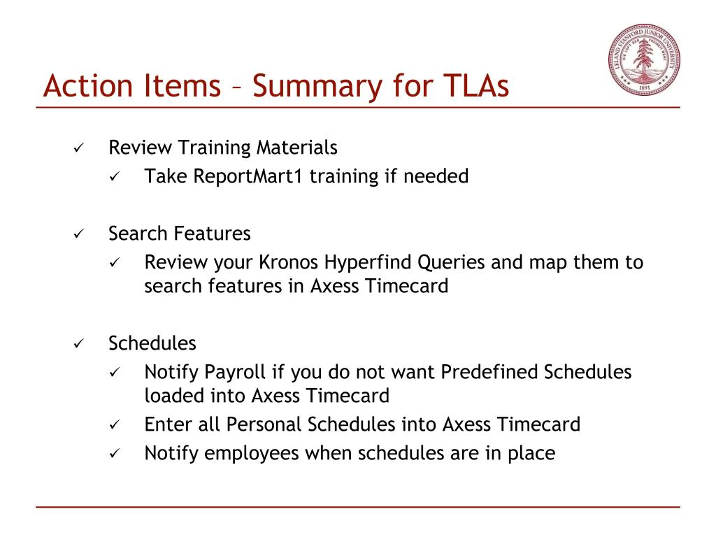 Action Items – Summary for TLAs