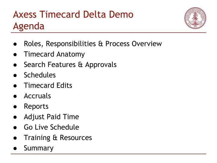 Axess timecard delta demo agenda