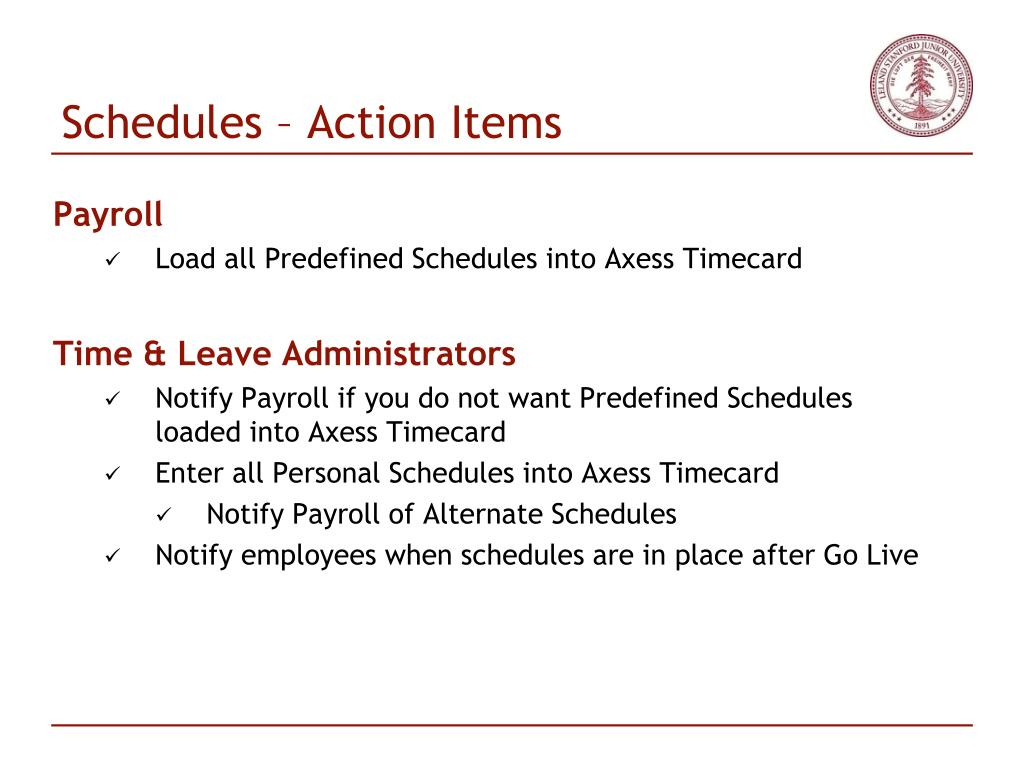 Schedules – Action Items