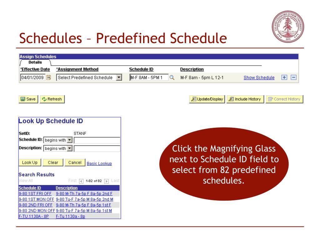 Schedules – Predefined Schedule