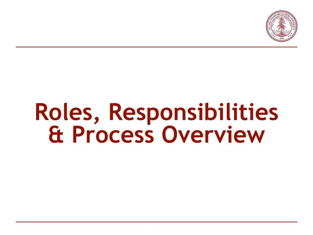 Roles, Responsibilities & Process Overview