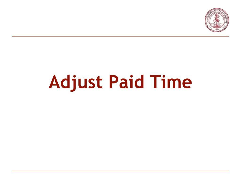 Adjust Paid Time