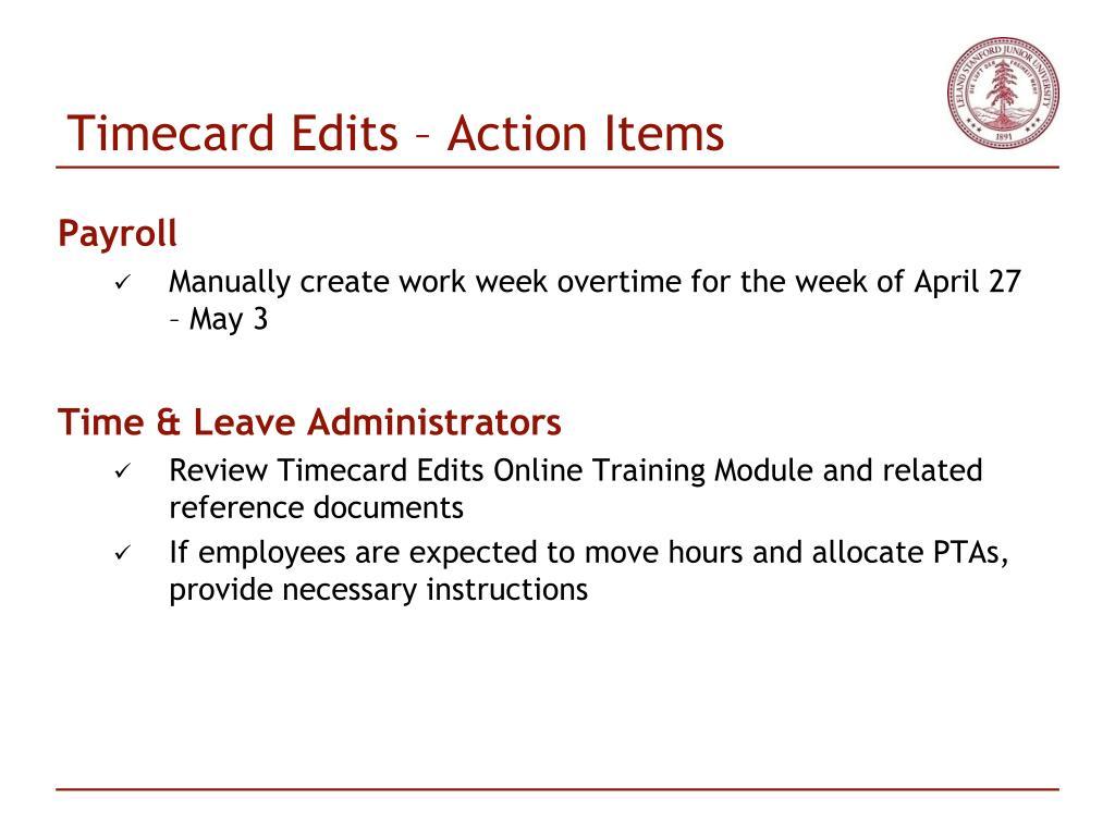 Timecard Edits – Action Items