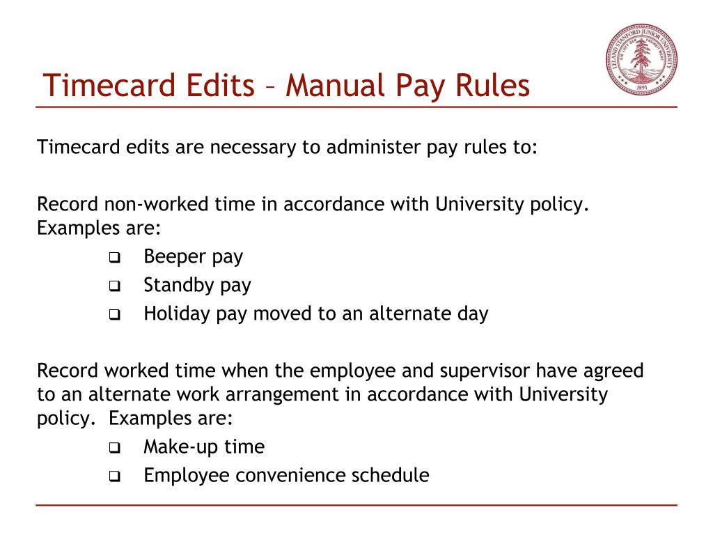 Timecard Edits – Manual Pay Rules
