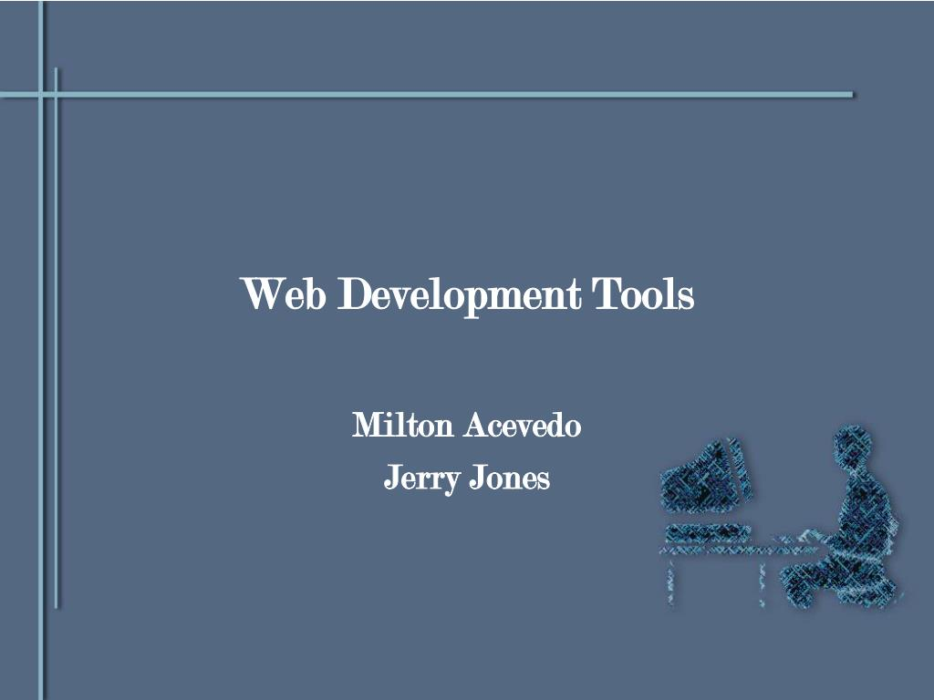 PPT - Web Development Tools PowerPoint Presentation - ID:1456995