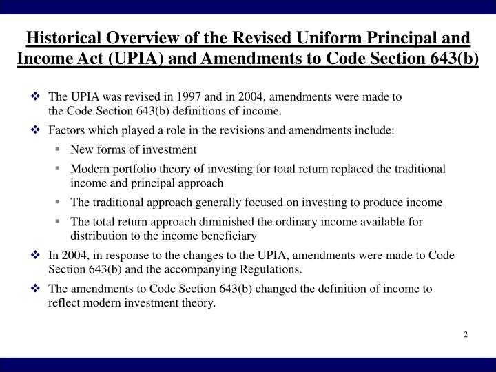 The UPIA was revised in 1997 and in 2004, amendments were made to                          the Code ...