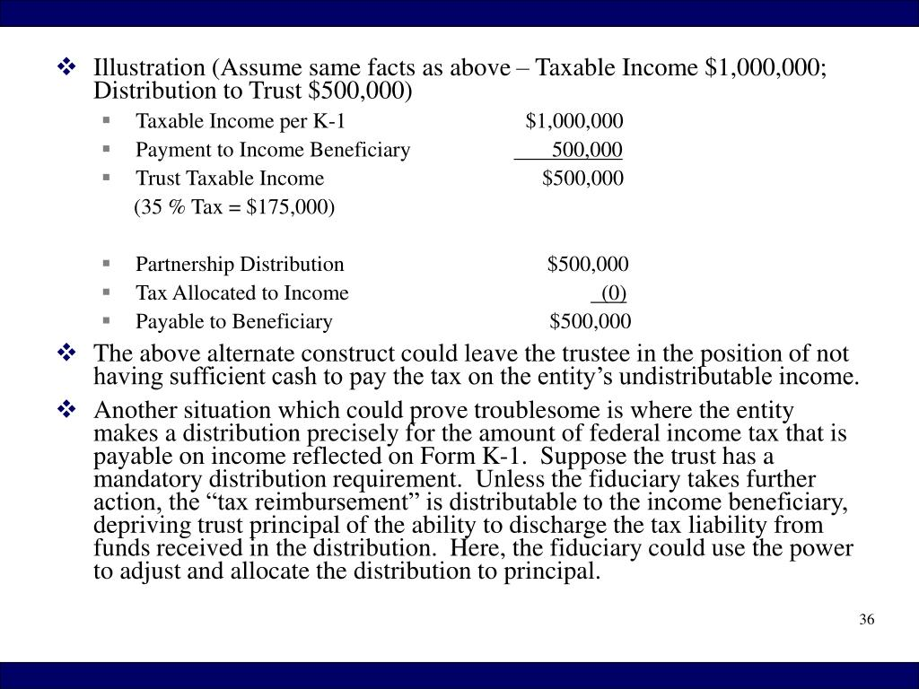Illustration (Assume same facts as above – Taxable Income $1,000,000; Distribution to Trust $500,000)