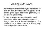 adding extrusions